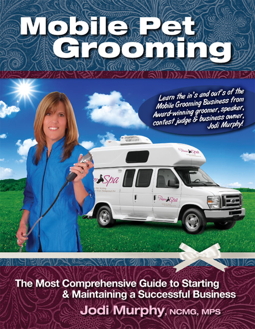 I Am Hy To Announce The Arrival Of My First Book Mobile Pet Grooming Most Comprehensive Guide Starting And Maintaining A Successful Business