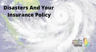 Disasters And Your Insurance Policy